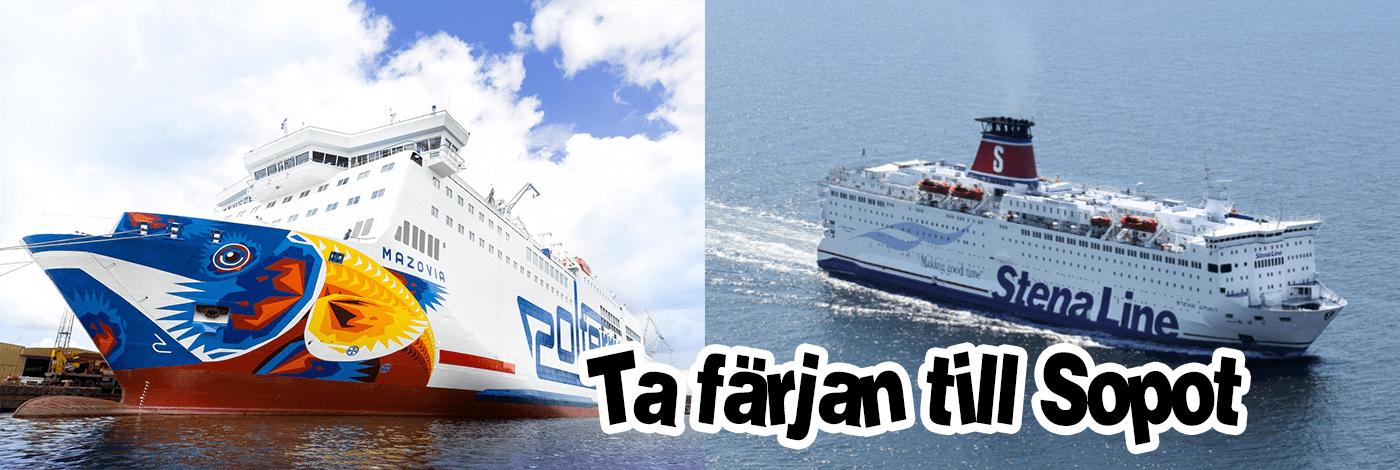 Färja som går mellan Sverige och Sopot